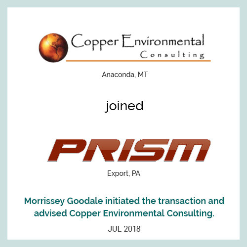 Copper Environmental Consulting (Anaconda, MT), joined Prism (Export, PA)