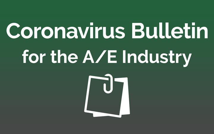 Coronavirus Bulletin for the A/E Industry