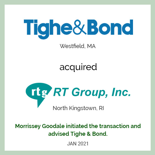 Tighe & Bond Acquired RT Group, Inc.